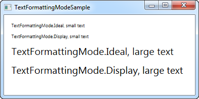 Using the TextFormattingMode property