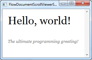 A FlowDocumentScrollViewer with a simple FlowDocument