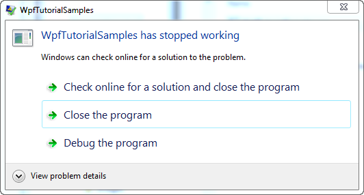 An unhandled exception, left for Windows to deal with